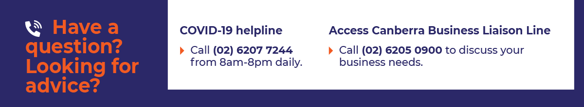 Banner for COVID Helpline (02) 6207 7244. Call between 8am and 8pm daily.